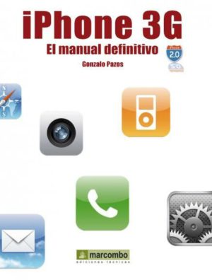 iPHONE 3G. El Manual Definitivo