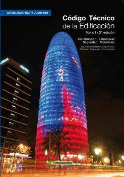 Código Técnico de la Edificación (Tomo I – 2ª Edición) CTE