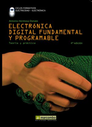 Electrónica digital fundamental y programable