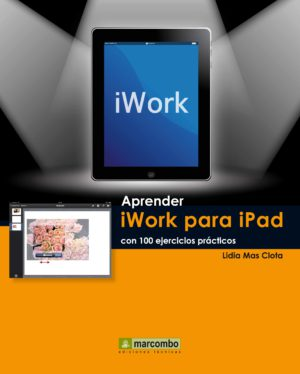 Aprender iWork para Ipad con 100 ejercicios prácticos