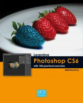 Learning Photoshop CS6 with 100 practical exercises