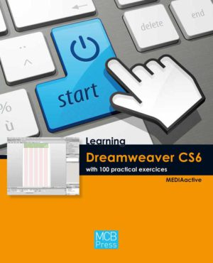 Learning Dreamweaver CS6 with 100 practical exercices