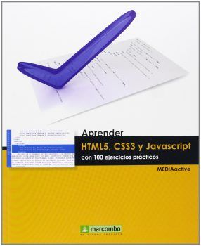 Aprender HTML5, CSS3 y JAVASCRIPTcon 100 ejercicios