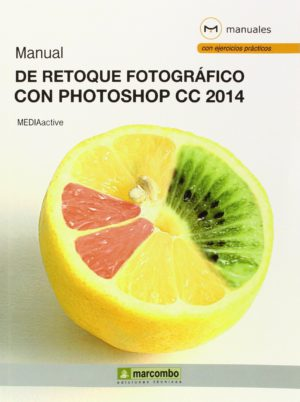 Manual de Retoque Fotográfico con Photoshop CC 2014