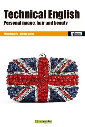 Technical English: Personal image, Hair and  Beauty