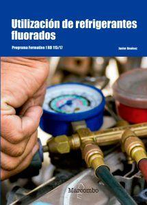 Utilización de refrigerantes fluorados