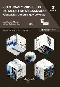 Prácticas y procesos de taller de mecanizado 2ª