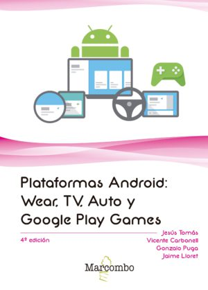 Plataformas Android: Wear, TV, Auto y Google Play Games