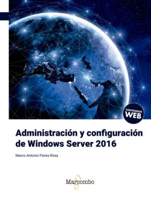 Administración y configuración de Windows Server 2016