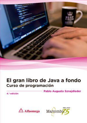 El gran libro de Java a Fondo 4ª Ed.